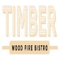 Timber Wood Fire Bistro*