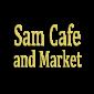SAM'S CAFE
