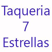 Taqueria 7 Estrellas
