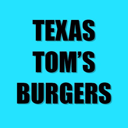 Texas Tom's Burgers