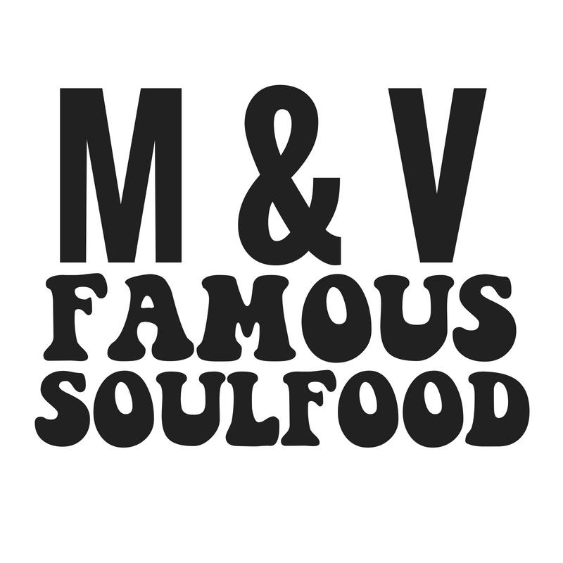 M&V Famous Soul Food - Smyrna